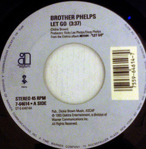 Brother Phelps - Let Go / Everything Will Work Out Fine