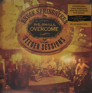 Bruce Springsteen & the E Street Band - We Shall Overcome: The Seeger Sessions