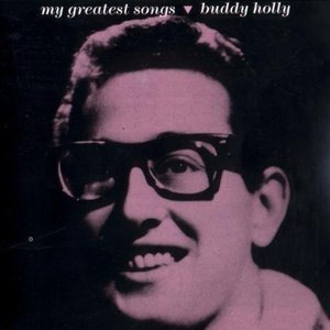 Buddy Holly - My Greatest Songs