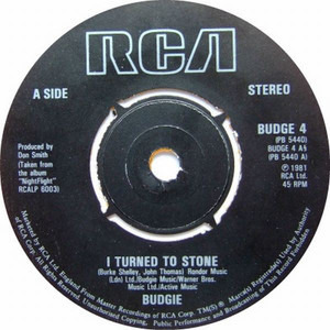Budgie - I Turned To Stone