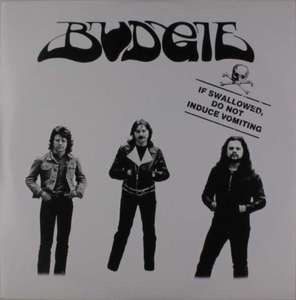 Budgie - IF Swallowed Do Not..