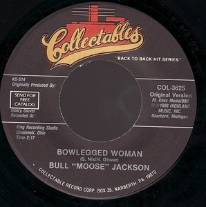 Bull Moose Jackson - Bowlegged Woman / I Can't Go On Without You
