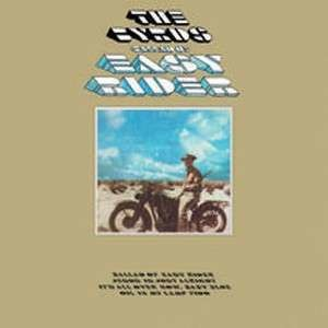 The Byrds - Ballad of Easy Rider