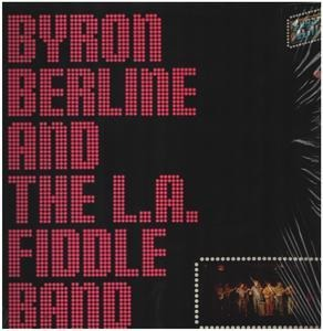 Byron Berline - Byron Berline & The L.A. Fiddle Band