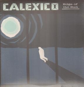 Calexico - Edge Of The Sun (Vinyl Inkl.Download)