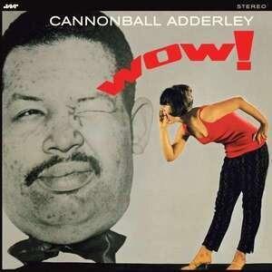 Cannonball Adderley - Wow!