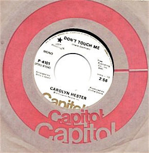 Carolyn Hester - Don't Touch Me / Come On Home And Sing The Blues To Mama