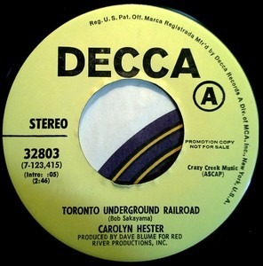 Carolyn Hester - Toronto Underground Railroad / I'm Looking for you