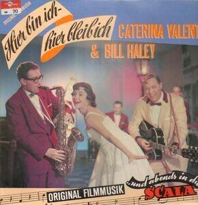 Caterina Valente - Hier bin ich, hier bleib ich / ... und abends in die Scala