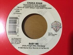 Chaka Khan - Baby Me / Everybody Needs Some Love