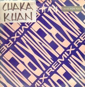 Chaka Khan - I Feel For You (Remix)