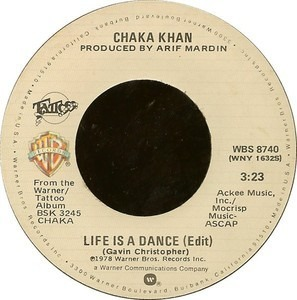 Chaka Khan - Life Is A Dance / Some Love