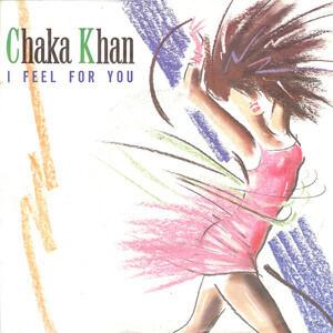 Chaka Khan - I Feel for You