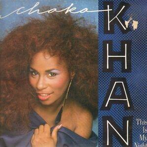 Chaka Khan - This Is My Night