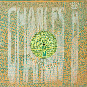 Charles B - Lack Of Love