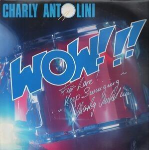 Charly Antolini - Wow!!!