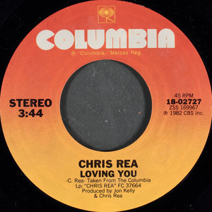 Chris Rea - Loving You / Let Me Be The One