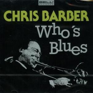 Chris Barber - Who's Blues