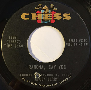 Chuck Berry - Ramona, Say Yes / Havana Moon
