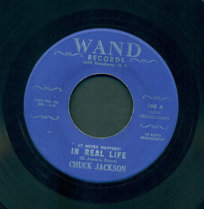 Chuck Jackson - (It Never Happens) In Real Life / The Same Old Story