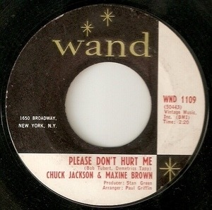 Chuck Jackson - Please Don't Hurt Me / I'm Satisfied