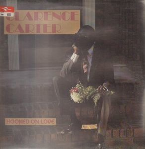 Clarence Carter - Hooked on Love