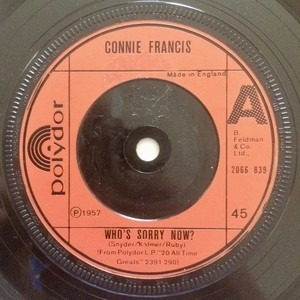 Connie Francis - Who's Sorry Now? / Lipstick On Your Collar