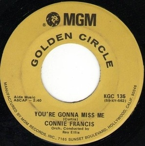 Connie Francis - You're Gonna Miss Me / Mama