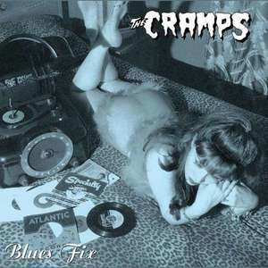 The Cramps - Blue Fix