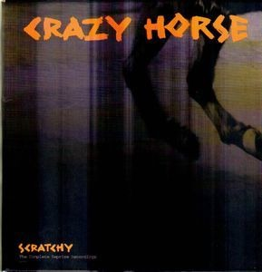 Crazy Horse - Scratchy (The Complete Reprise Recordings)