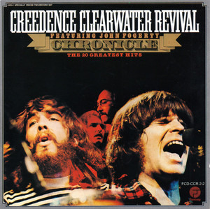 Creedence Clearwater Revival - Chronicle - The 20 Greatest Hits