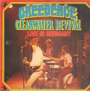 Creedence Clearwater Revival - Live In Germany