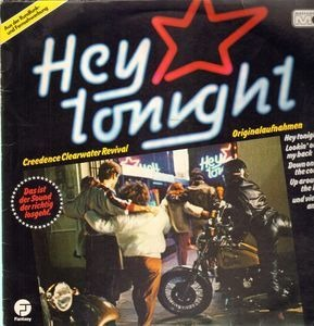 Creedence Clearwater Revival - Hey Tonight
