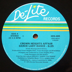 Crown Heights Affair - Dance Lady Dance / The Rock Is Hot