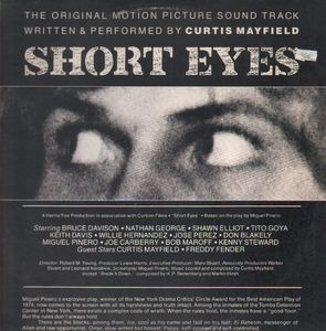 Curtis Mayfield - Short Eyes - The Original Picture Soundtrack