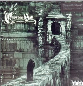 Cypress Hill - Temples Of Boom III