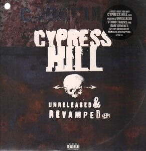 Cypress Hill - Unreleased & Revamped E.P.