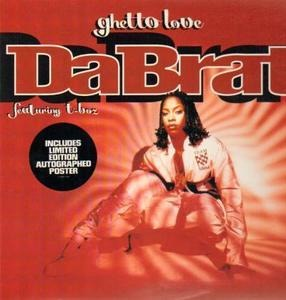 Da Brat Featuring T-Boz - Ghetto Love