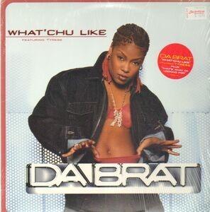 Da Brat - What'Chu Like