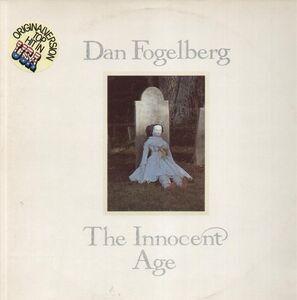 Dan Fogelberg - The Innocent Age
