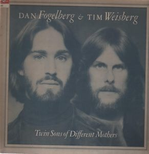 Dan Fogelberg - Twin Sons of Different Mothers