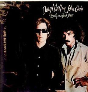 Daryl Hall & John Oates - Beauty on a Back Street