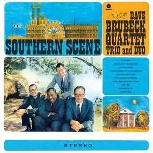 Dave Brubeck Quartet - SOUTHERN SCENE