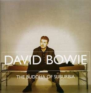 David Bowie - The Buddha of Suburbia