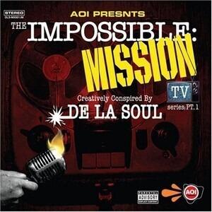 De La Soul - The Impossible: Mission TV Series: Pt. 1