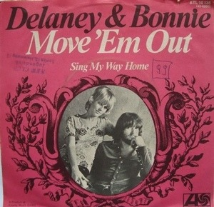 Delaney & Bonnie - Move 'Em Out