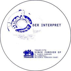 Der Interpret - Since Forever