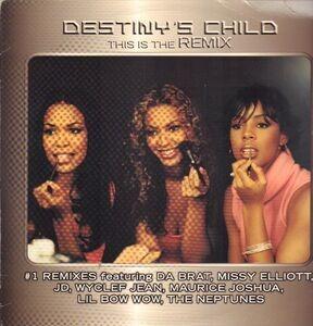 Destiny's Child - This Is The Remix