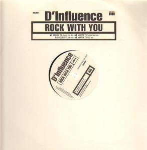 D'Influence - Rock With You