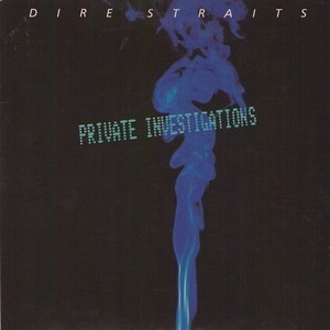 Dire Straits - Private Investigations